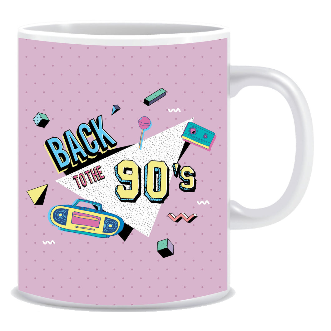 Back to the 90's  Ceramic Coffee Mug -ED930