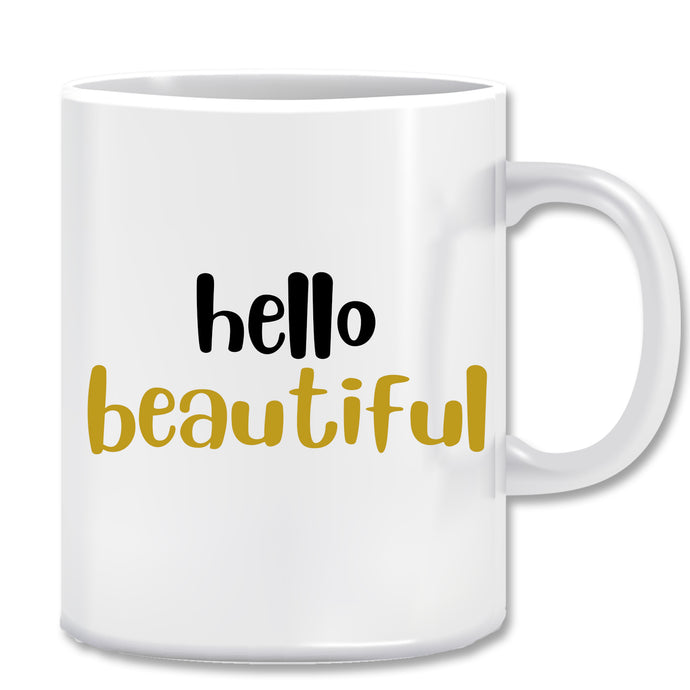 Hello Beautiful Ceramic Coffee Mug |ED1493