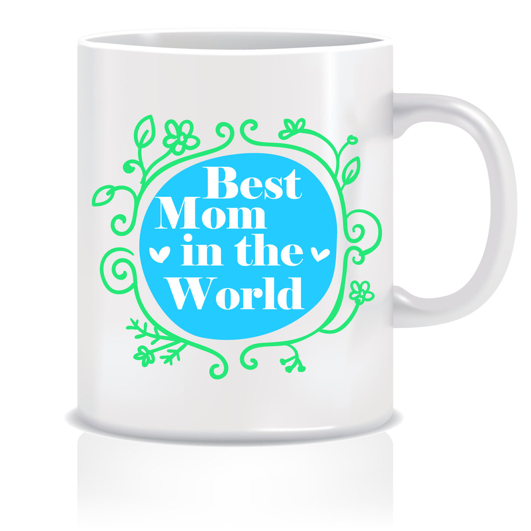Best Mom in the World Coffee Mug | ED624
