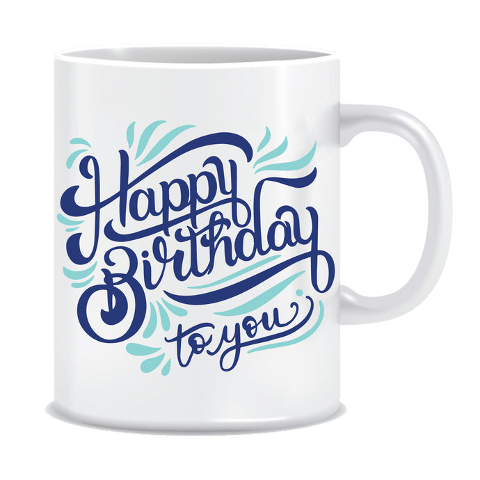 Happy Birthday Printed Coffee Mug  ED649