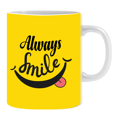 always smile coffee mug