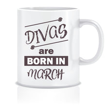 Divas are Born In March Coffee Mug