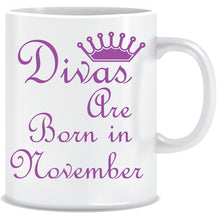 Divas are Born In November Coffee Mug