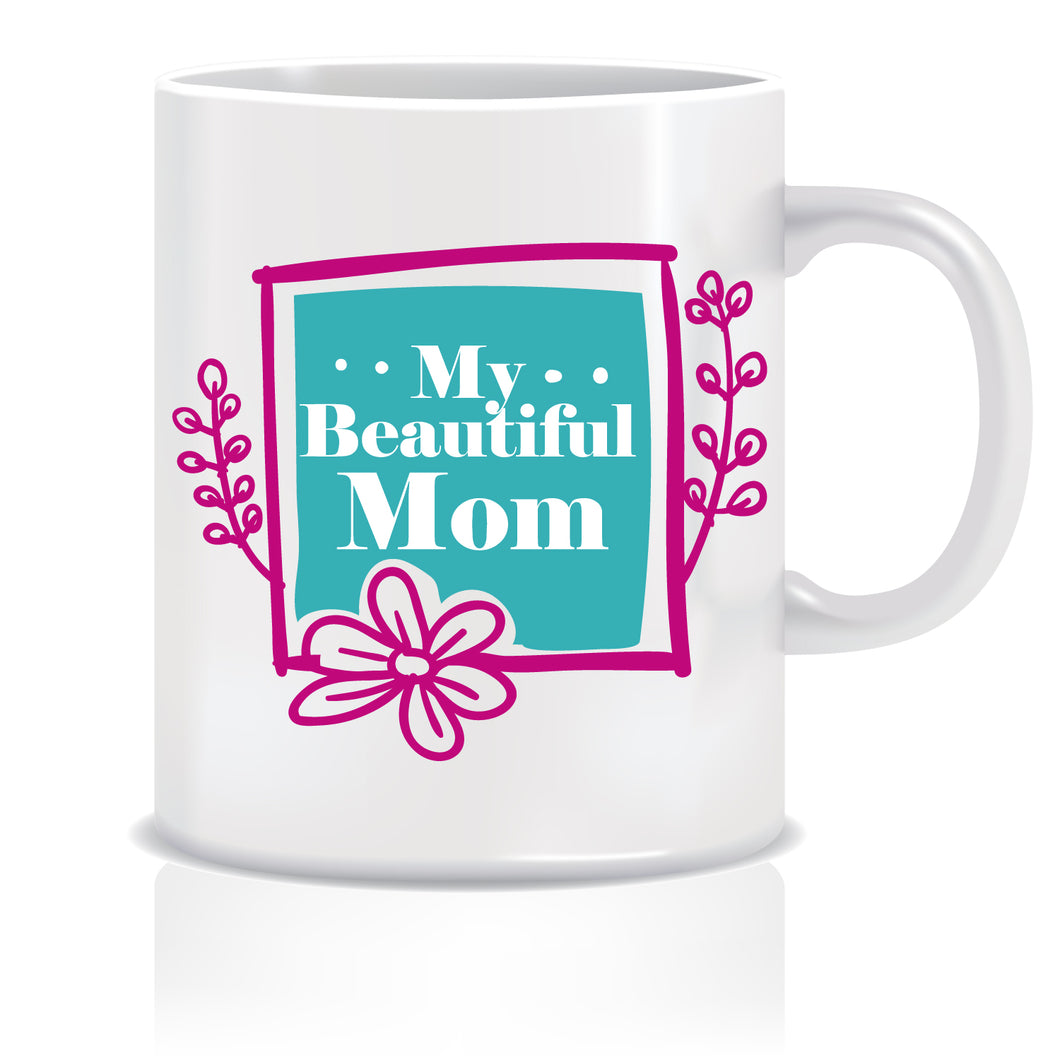 My Beautiful Mom Coffee Mug | ED621
