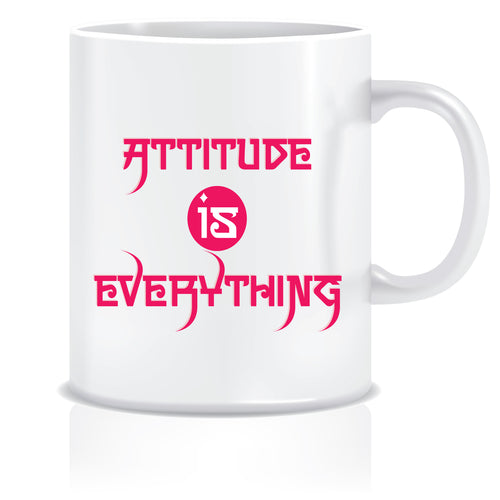 Attitude is Everything Printed Ceramic Coffee Mug