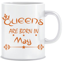 Queens are Born In May Coffee Mug