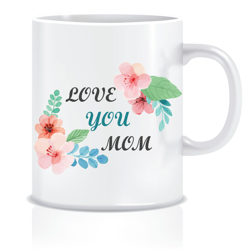 Love you Mom Coffee Mug | ED637