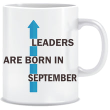 Leaders are Born In September Coffee Mug