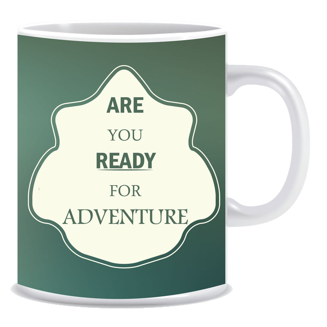 Are you ready for adventure mug