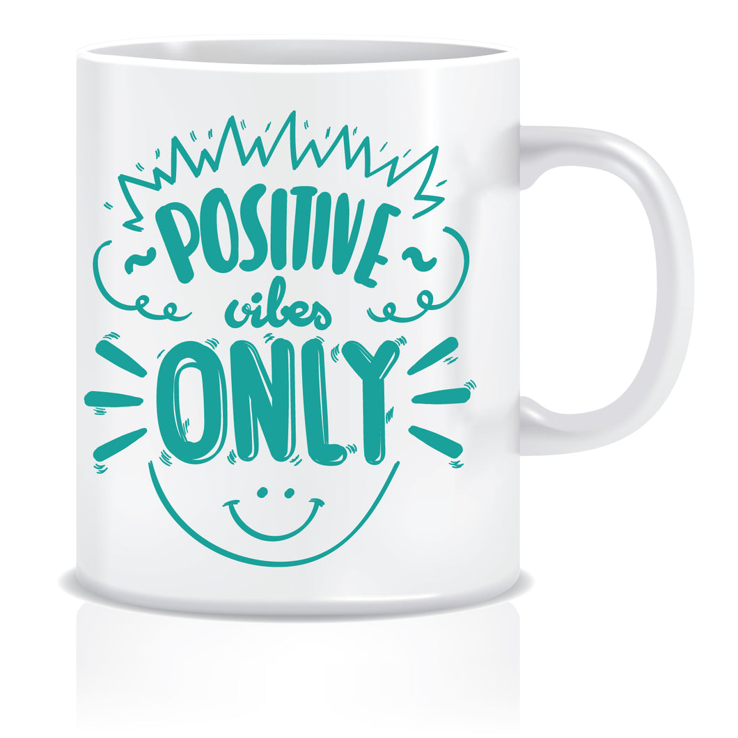 Positive Vibes Only Printed Ceramic Coffee Tea Mug ED088