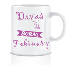 Divas are Born In February Coffee Mug