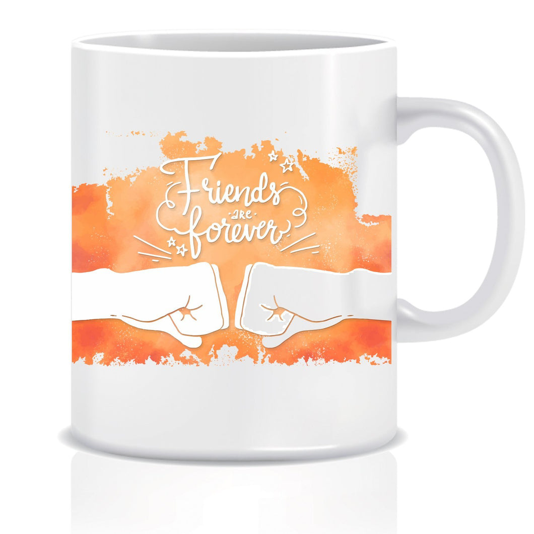 Friends are forever Fist Ceramic Coffee Mug ED029
