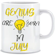 Genius are Born In July Coffee Mug