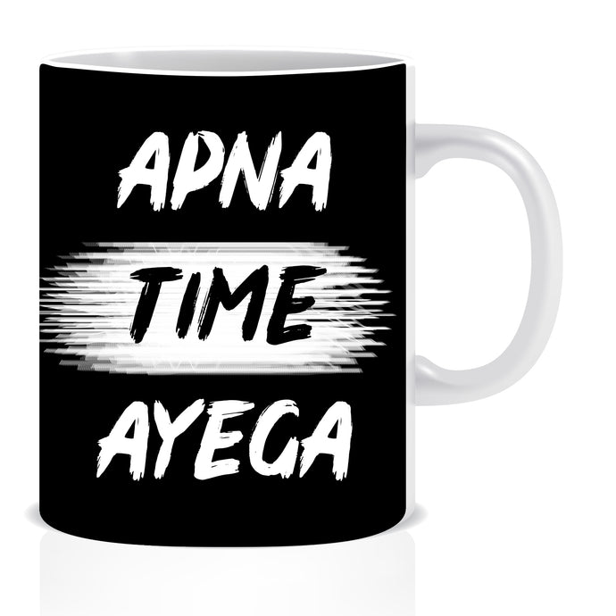 apna time ayega coffee mug