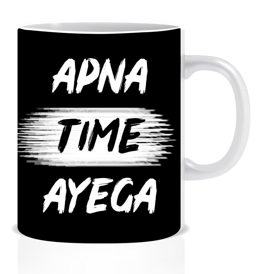 Apna Time Ayega Ceramic Coffee Mug | ED1439