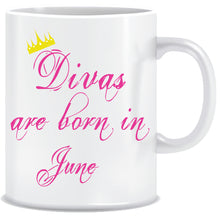 Divas are Born In June Coffee Mug