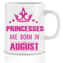 Princesses are Born In August Coffee Mug
