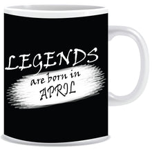 Legends Born In April Coffee Mug