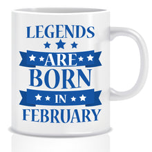 Legends Born In February Coffee Mug