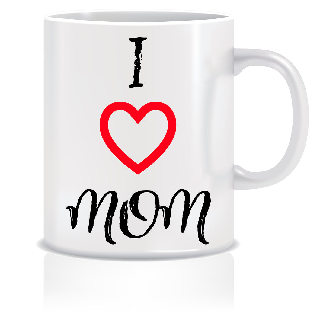 I Love Mom Coffee Mug | ED628