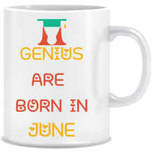 Genius are Born In June Coffee Mug