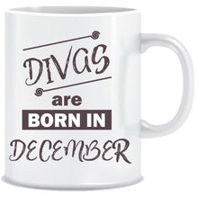 Divas are Born In December Coffee Mug