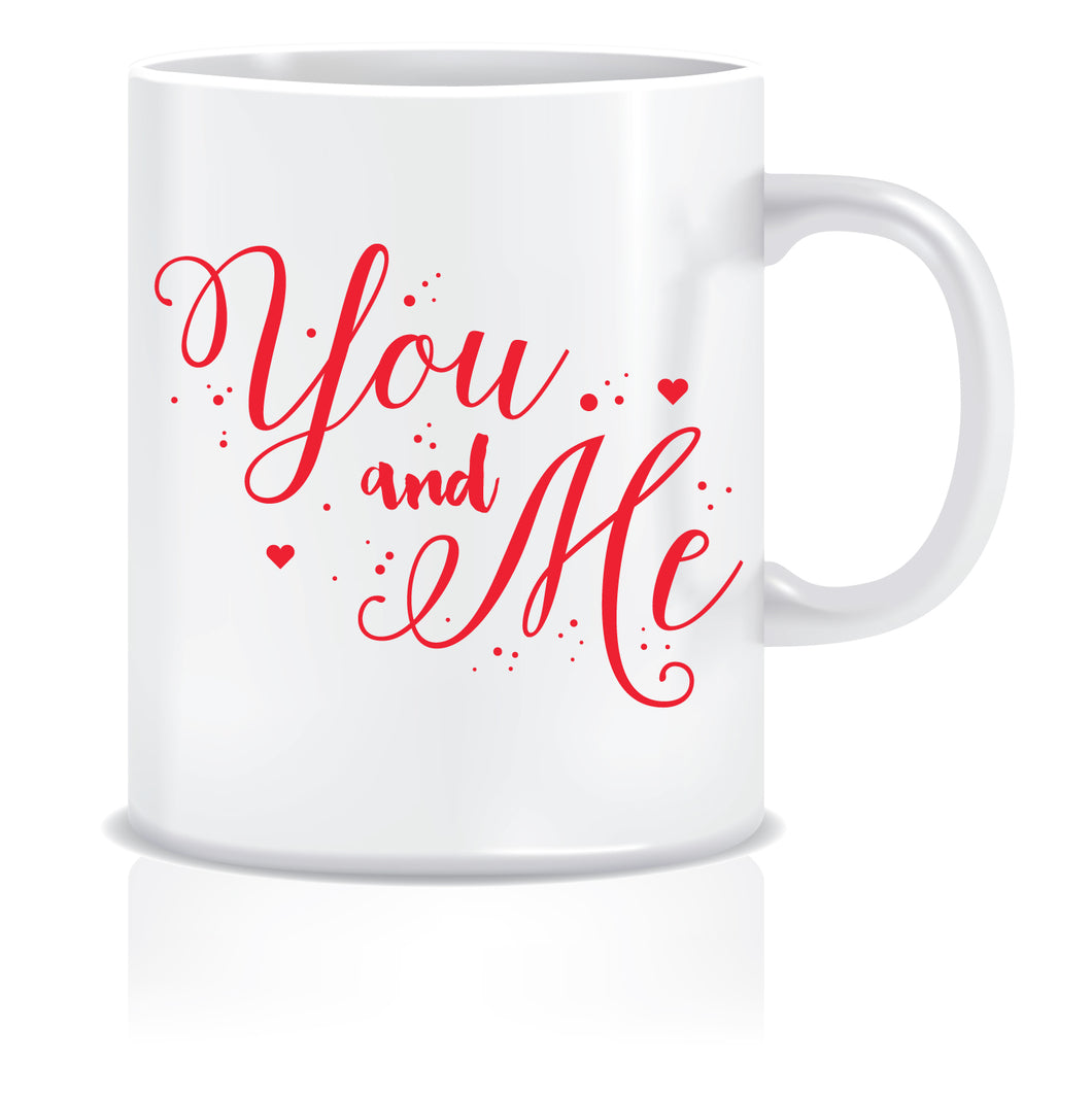 You and me Coffee Mug | ED418