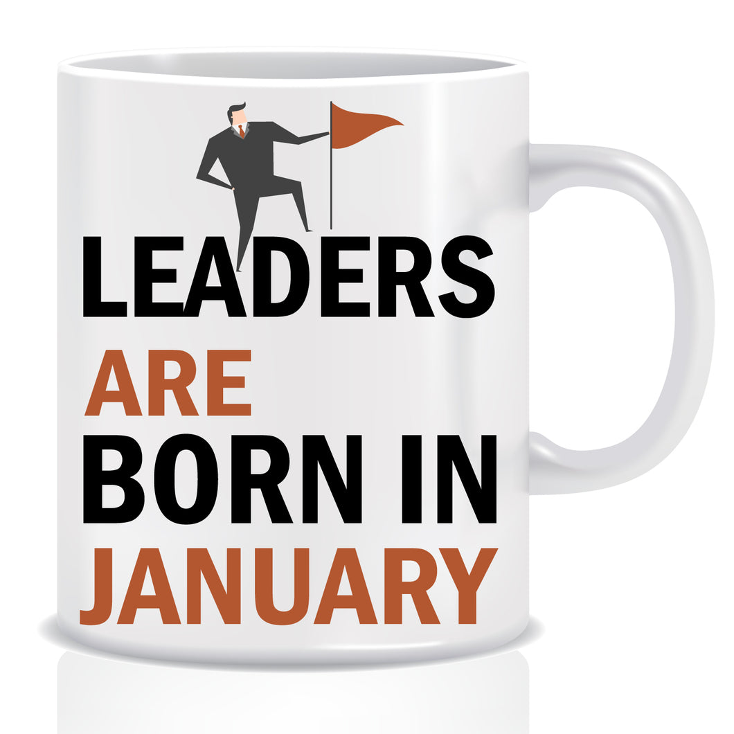 Leaders are Born In January Coffee Mug
