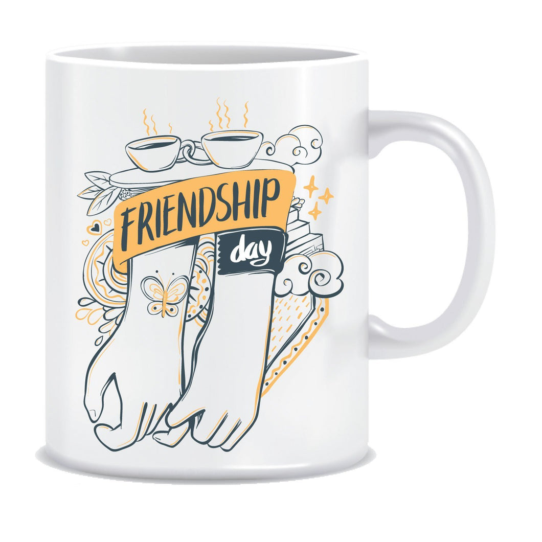 Happy Friendship day Ceramic Coffee Mug ED023