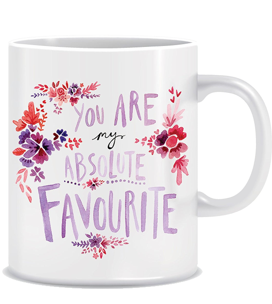 You are my Absolute Favourite Coffee Mug ED011