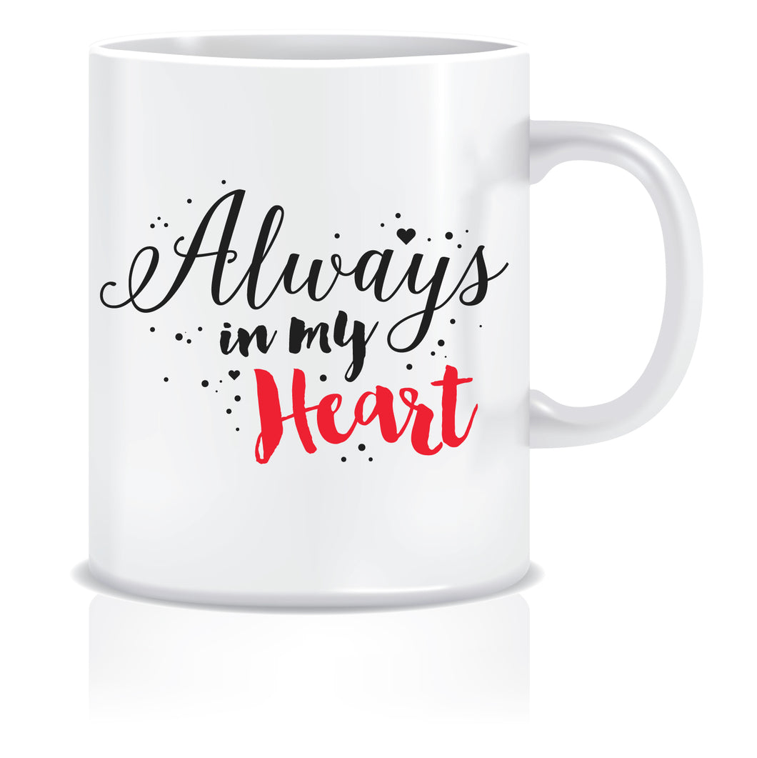 always in my heart coffee mug