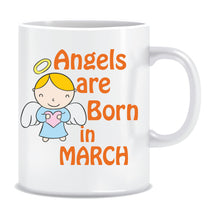 Angels are Born In March Coffee Mug