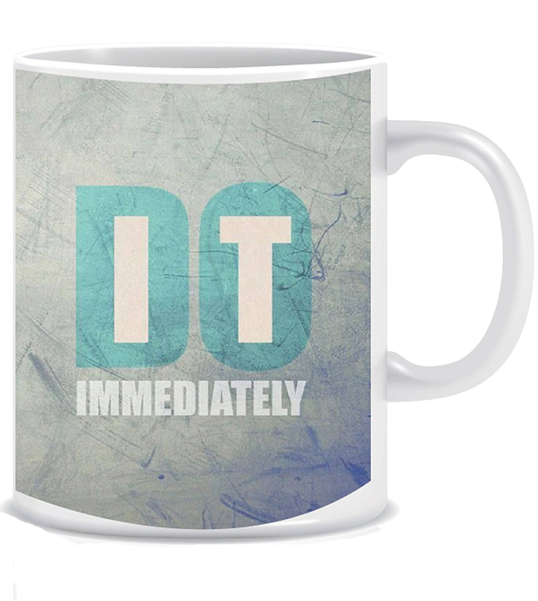 Do It Ceramic Coffee Mug ED021
