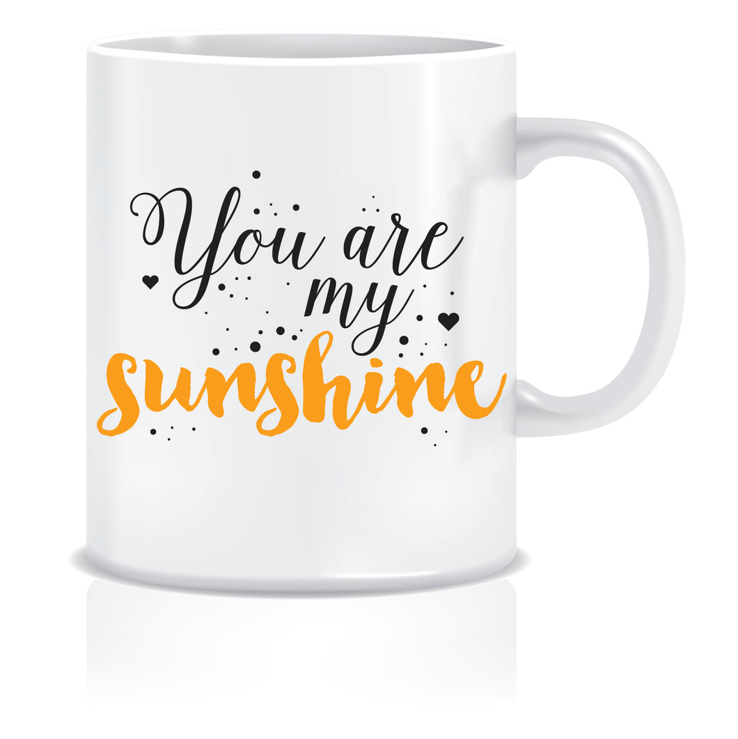 You are my Sunshine Coffee Mug | ED417