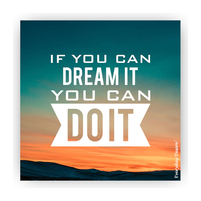 Fridge Magnet | If You Can Dream It - FM151