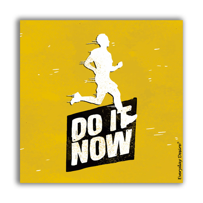 Fridge Magnet | Do It Now - FM138
