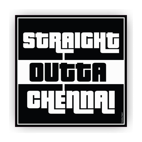 Flexible Fridge Magnet | Straight Outta Chennai - FM084