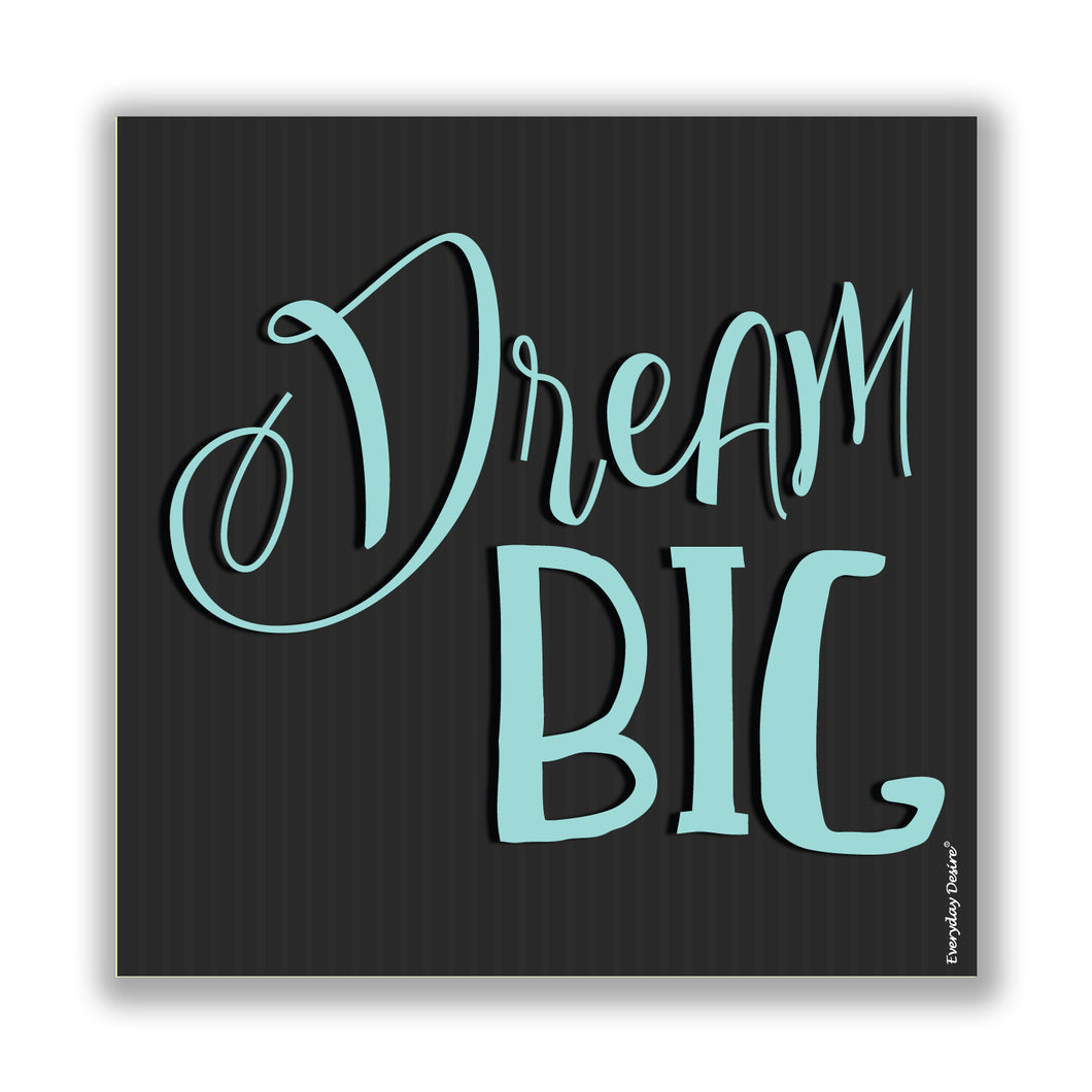dream big fridge magnet