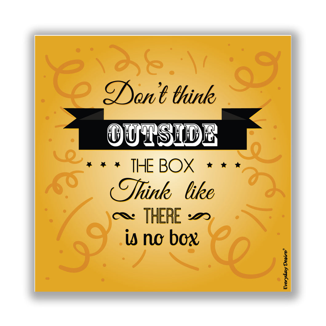 Don't Think Outside The Box fridge magnet