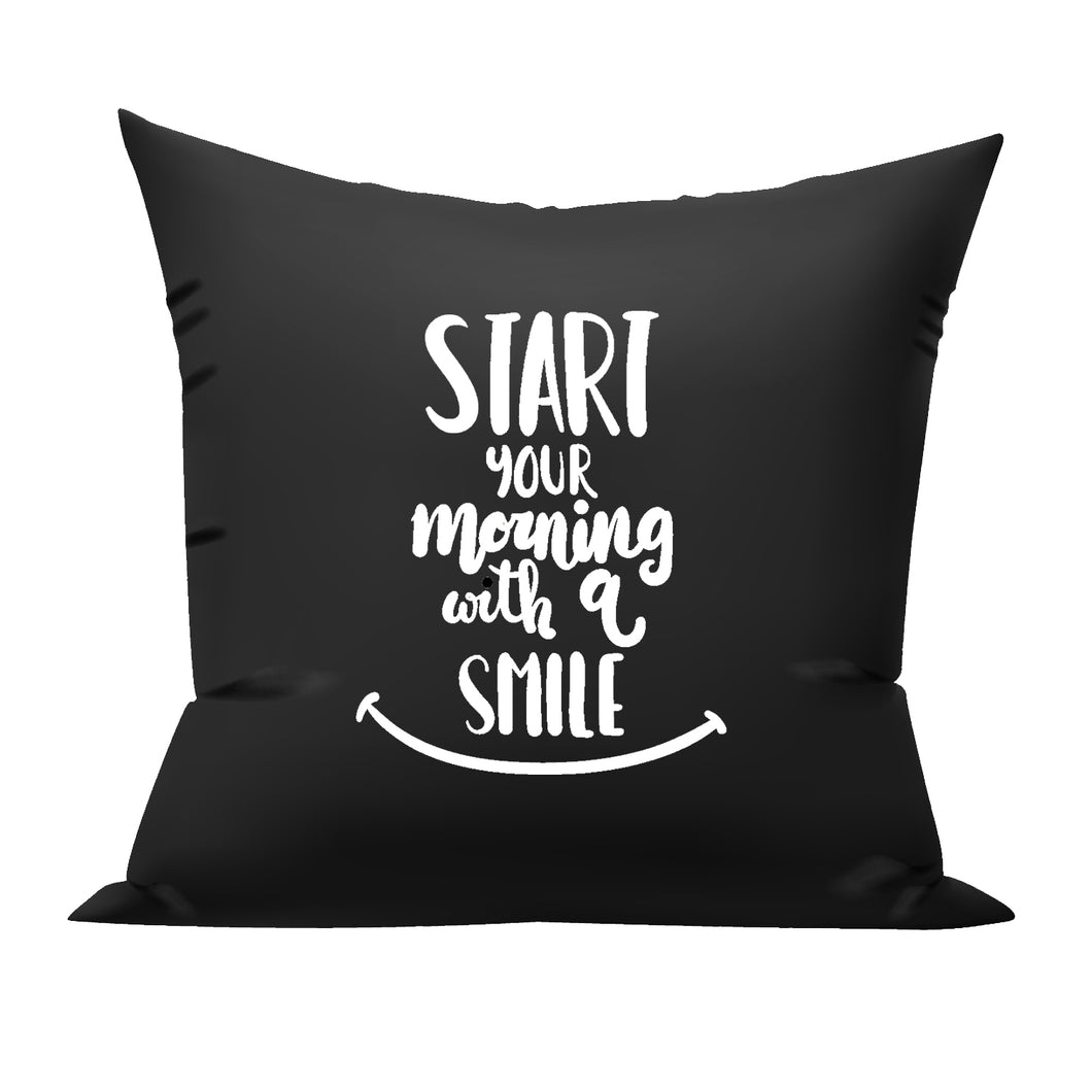 Start your Mornings with a Smile cushion
