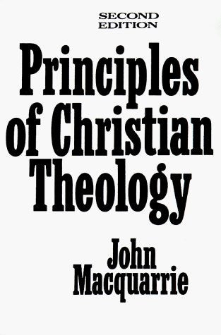 Principles of Christian Theology (2nd Edition)