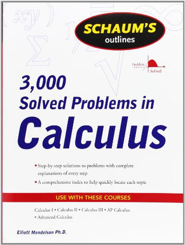 Schaum's 3,000 Solved Problems in Calculus (Schaum's Outlines)