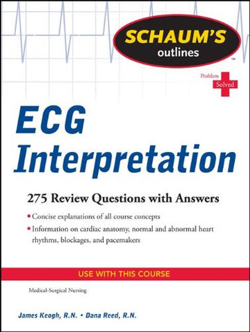 Schaum's Outline of ECG Interpretation (Schaum's Outlines)