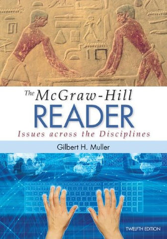 The McGraw-Hill Reader: Issues Across the Disciplines