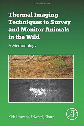 Thermal Imaging Techniques to Survey and Monitor Animals in the Wild: A Methodology