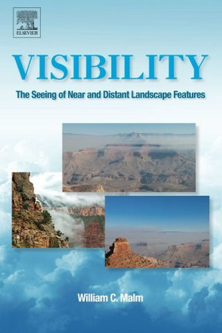 Visibility: The Seeing of Near and Distant Landscape Features