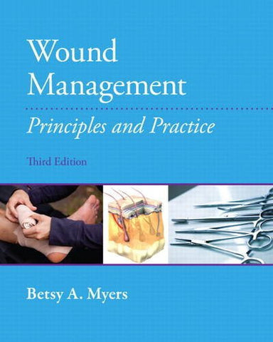 Wound Management: Principles and Practices (3rd Edition)