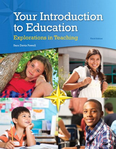 Your Introduction to Education: Explorations in Teaching, Enhanced Pearson eText with Loose-Leaf Version -- Access Card Package (3rd Edition)