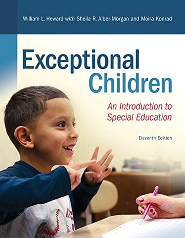REVEL for Exceptional Children: An Introduction to Special Education with Loose-Leaf Version (11th Edition) (What's New in Special Education)