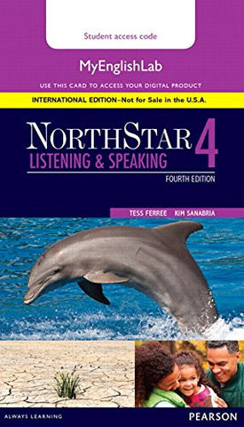 NorthStar Listening and Speaking 4 MyEnglishLab, International Edition (4th Edition)